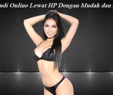 Main Judi Online Lewat HP Dengan Mudah dan Praktis